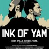 (22.8 pro Tag) Kino: Ink of Yam