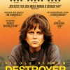 (18.4 pro Tag) Kino: Destroyer